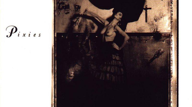 Bodas de Plata: Pixies - Surfer Rosa (1988)