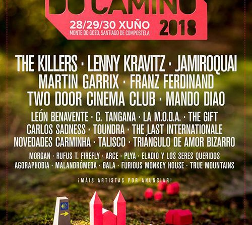 cartel son do camiño 2018 killers franz ferdinand lenny kravitz