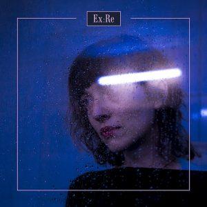 Mis 10 discos favoritos de 2018: Ex:Re - Ex:Re