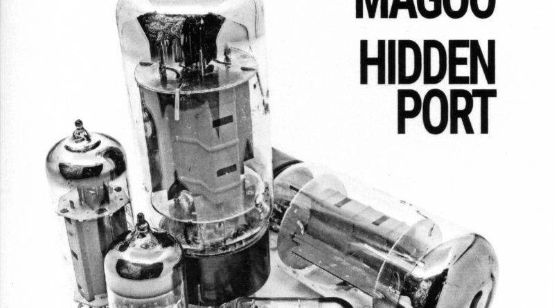 Mr. Magoo - Hidden Port (2019)